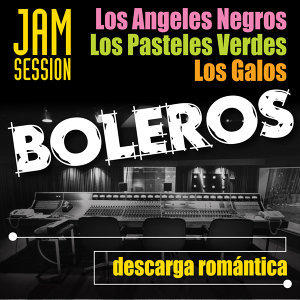 Boleros Jam Session - Descarga Romántica