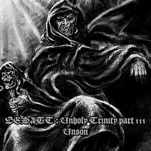 Unholy Trinity - Part III - Unson