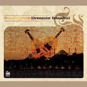 Dreamin Istanbul