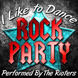 I Like to Dance: Rock Party