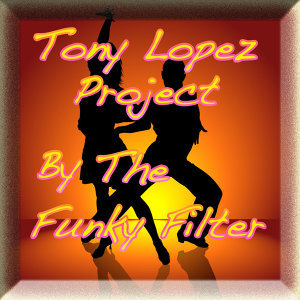 Tony Lopez Project