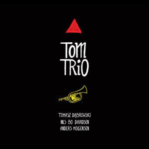 Tom Trio (feat. Nils Bo Davidsen & Anders Mogensen)