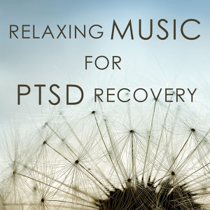 Relaxing Music for PTSD Recovery