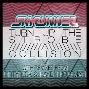 Turn Up the Strobe/ Collision EP