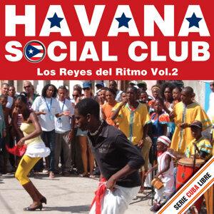Serie Cuba Libre: Havana Social Club - Los Reyes del Ritmo, Vol. 2