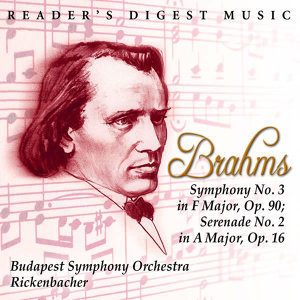 Brahms: Symphony No. 3 In F Major, Op. 90; Serenade No. 2 In A Major, Op. 16