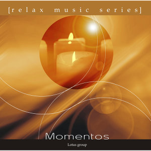 Relax Music Series: Momentos