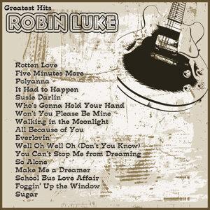 Greatest Hits: Robin Luke