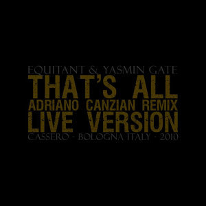 That's All - Adriano Canzian Remix - Live Version