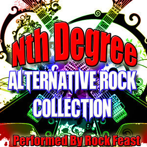 Nth Degree: Alternative Rock Collection