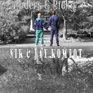 Nik & Jay Kompot