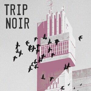 Trip Noir - Main
