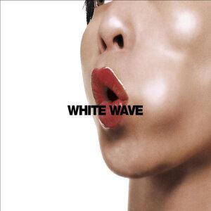 White Wave - Single Edit