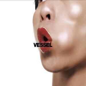 Vessel - Single Edit