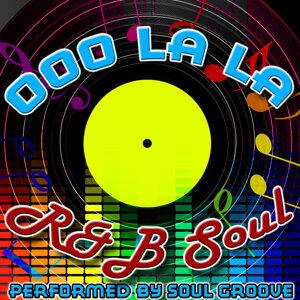 Ooo La La La: R&B Soul