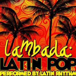 Lambada: Latin Pop