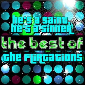 He's a Saint, He's a Sinner - The Best of the Flirtations