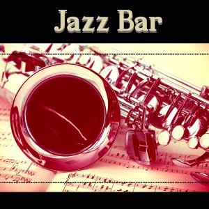 Jazz Bar – Best Melow Jazz, Open Bar, Late Night Music, Soothing Sounds for Friday Night