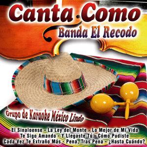 Canta Como: Banda el Recodo