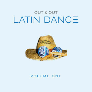 Out & Out Latin Dance - Vol.1