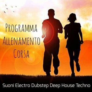 Programma Allenamento Corsa - Suoni Electro Dubstep Deep House Techno Dance per Correre Aumentare la Massa Muscolare e Trattamento per il Benessere del Corpo