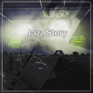 Jazz Story – Ambient Jazz Music, Ultimate Guitar, Piano Bar, Jazz Saxophone