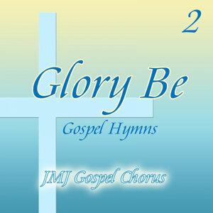 Glory Be 2
