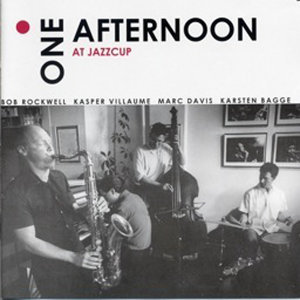 One Afternoon at Jazzcup (Live)