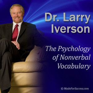 The Psychology of Nonverbal Vocabulary: How Make an Impact Using the 9 Aspects of Nonverbal Communication