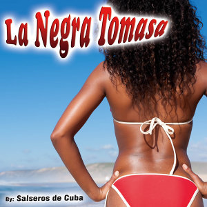 La Negra Tomasa - Single