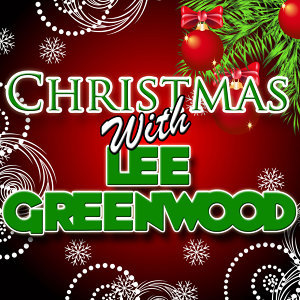 Christmas With Lee Greenwood (Live)