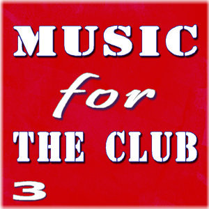 Music for the Club, Vol. 3