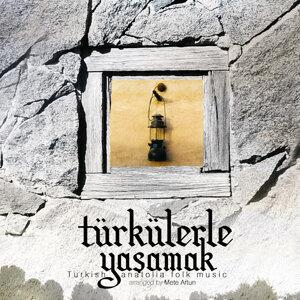 Türkülerle Yaşamak