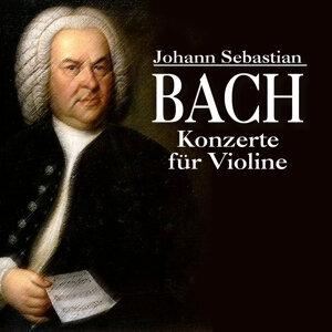 Johann Sebastian Bach - Konzerte für Violine