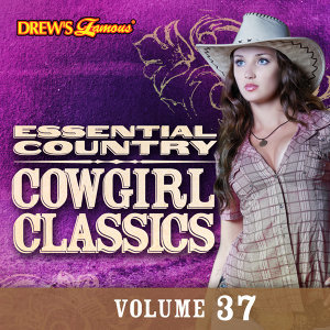 Essential Country: Cowgirl Classics, Vol. 37