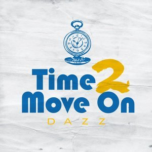 Time 2 Move On -Single (Time 2 Move On)
