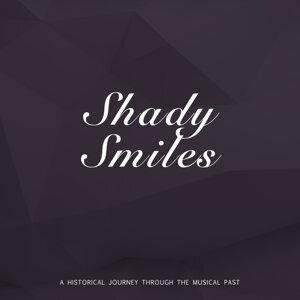 Shady Smiles
