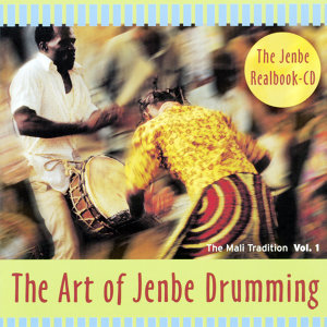 The Art of Jenbe Drumming - The Mali Tradition