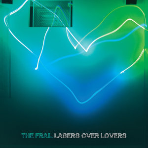 Lasers Over Lovers - EP