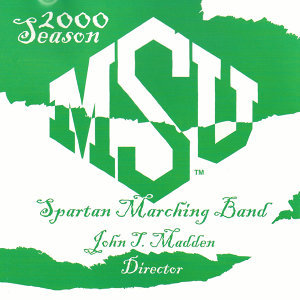 Msu Spartan Marching Band: 2000 Season