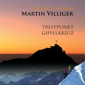 Treffpunkt Gipfelkreuz (Original Motion Picture Soundtrack)