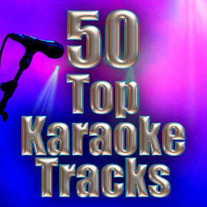 50 Top Karaoke Tracks