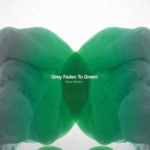 Grey Fades To Green
