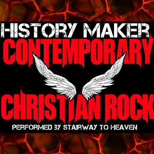 History Maker: Contemporary Christian Rock
