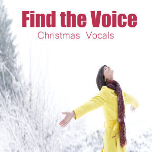 Find the Voice: Christmas Vocals