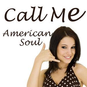 Call Me: Instrumental American Soul