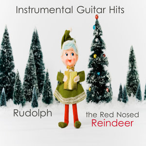 Instrumental Guitar Christmas Hits: Rudolph the Red Nosed Reindeer