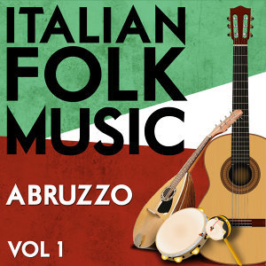 Italian Folk Music Abruzzo Vol. 1