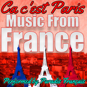CA C'est Paris: Music from France