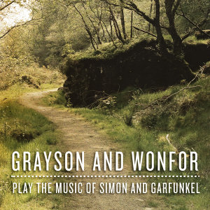 Grayson and Wonfor Play the Music of Simon and Garfunkel